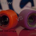 Review Mindless Maji vs Globe Drifter (vidéo)