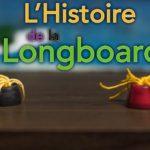 L'histoire de la longboard (et du skate, un peu) [Vidéo]